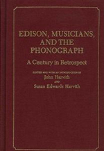 Edison, Musicians and the Phonograph : A Historical Guide