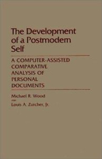 The Development of a Postmodern Self : A Computer-assisted Comparative Analysis of Personal Documents - M. Wood