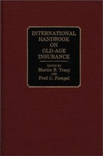 International Handbook on Old-Age Insurance - Martin B. Tracy