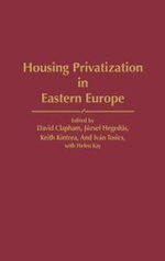 Housing Privatization in Eastern Europe : Contributions in Sociology (Hardcover)
