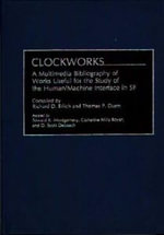Clockworks : Multimedia Bibliography of Works Useful for the Study of the Human/Machine Interface in SF