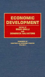 Economic Development : Handbook of Comparative Economic Policies