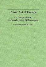 Comic Art of Europe : An International Comprehensive Bibliography