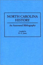 North Carolina History : An Annotated Bibliography