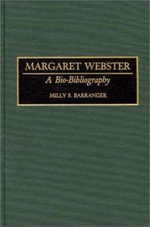 Margaret Webster : A Bio-bibliography