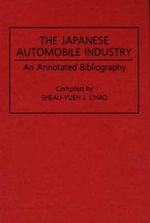 The Japanese Automobile Industry : An Annotated Bibliography