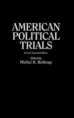 American Political Trials : Revised