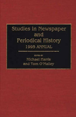 Studies in Newspaper and Periodical History 1994 : 1994 Annual
