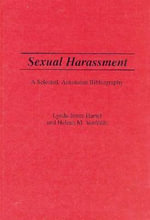 Sexual Harassment : A Selected, Annotated Bibliography