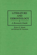 Literature and Gerontology : A Research Guide