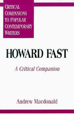 Howard Fast : A Critical Companion - Andrew Macdonald