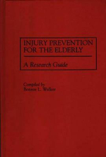 Injury Prevention for the Elderly : A Research Guide