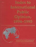 Index to International Public Opinion 1994-95 : The First Report