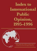 Index to International Public Opinion 1995-96