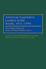 American Legislative Leaders in the South, 1911-94 : A Study of the Cheyenne River and the Lake Travers...