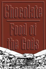 Chocolate : Food of the Gods
