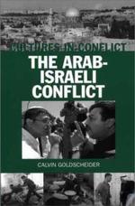 Cultures in Conflict--The Arab-Israeli Conflict Cultures in Conflict--The Arab-Israeli Conflict - Calvin Goldscheider