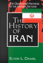 The History of Iran the History of Iran - Elton L. Daniel