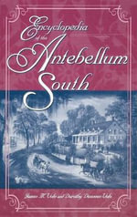 Encyclopedia of the Antebellum South : The American Revolution Afloat - James M. Volo