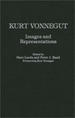 Kurt Vonnegut : Images and Representations - Marc Leeds