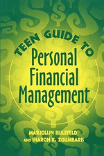 Teen Guide to Personal Financial Management - Marjolijn Bijlefeld