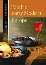 Food in Early Modern Europe Food in Early Modern Europe - Albala