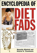 Encyclopedia of Diet Fads - Marjolijn Bijlefeld