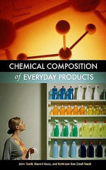 Chemical Composition of Everyday Products Chemical Composition of Everyday Products - John Toedt