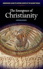 The Emergence of Christianity - Cynthia White