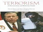 Terrorism : A Documentary and Reference Guide :  A Documentary and Reference Guide - Vincent Burns