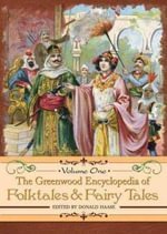 The Greenwood Encyclopedia of Folktales and Fairy Tales [Thrthe Greenwood Encyclopedia of Folktales and Fairy Tales [Three Volumes] Ee Volumes]