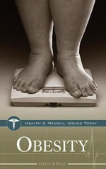 Obesity : :  A Practical Guide to Bariatric Surgery - Evelyn B. Kelly