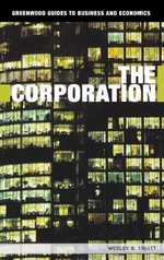 The Corporation - Wesley B. Truitt