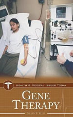 Gene Therapy : Health and Medical Issues Today - Evelyn B. Kelly