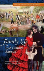 Family Life in 19th-century America - James M. Volo