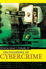Encyclopedia of Cybercrime