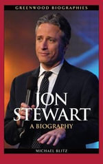 Jon Stewart : A Biography - Michael Blitz