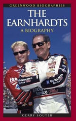 The Earnhardts : A Biography - Gerry Souter
