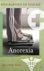 Anorexia - Stacy Beller Stryer