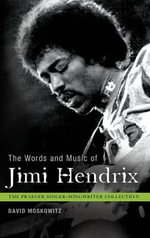 The Words and Music of Jimi Hendrix - David Moskowitz