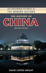 The History of China - David Curtis Wright