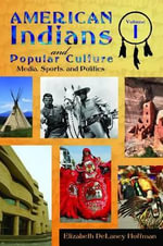 American Indians and Popular Culture