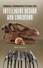 Media Perspectives on Intelligent Design and Evolution : All Models (Except RS) 1969 to 1987 - Mark Paxton