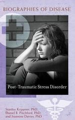 Post-Traumatic Stress Disorder - Stanley Krippner