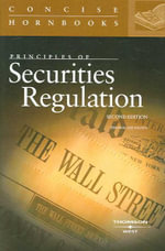 Hazen's Principles of Securities Regulation, 2D (Concise Hornbook Series) - Thomas Lee Hazen