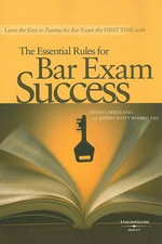 The Essential Rules for Bar Exam Success - Steven Friedland