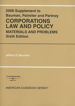 Corporations Law and Policy, Supplement : Materials and Problems - Jeffrey D Bauman