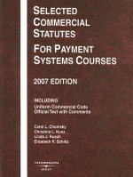 Selected Commercial Statutes : For Payment Systems Courses - Carol L Chomsky