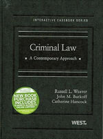 Criminal Law : A Contemporary Approach - Russell L Weaver