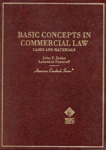 Basic Concepts Comm Law : Cases and Materials - DOLAN R & PONOROFF L